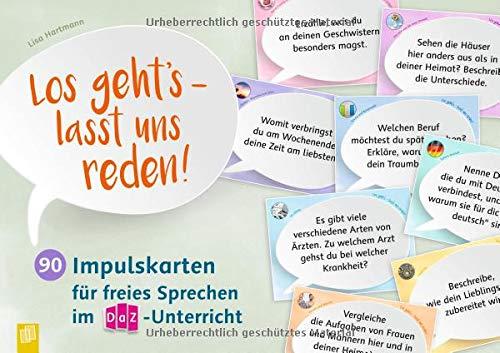 Los geht's - lasst uns reden!: 90 Impulskarten für freies Sprechen im DaZ-Unterricht