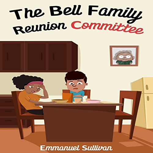 The Bell Family Reunion Committee audiobook cover art