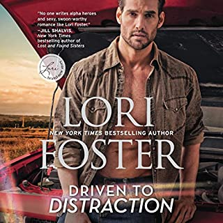 Driven to Distraction     Road to Love Series, Book 1              By:                                                                                                                                 Lori Foster                               Narrated by:                                                                                                                                 John Lane                      Length: 9 hrs and 20 mins     54 ratings     Overall 4.4
