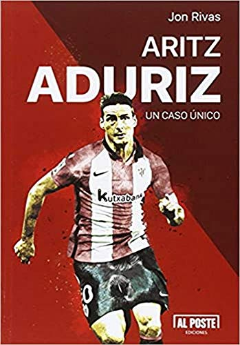 Aritz Aduriz. Un Caso Único (DEPORTES - FUTBOL)