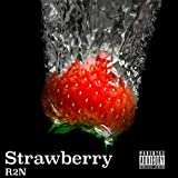 Strawberry [Explicit]