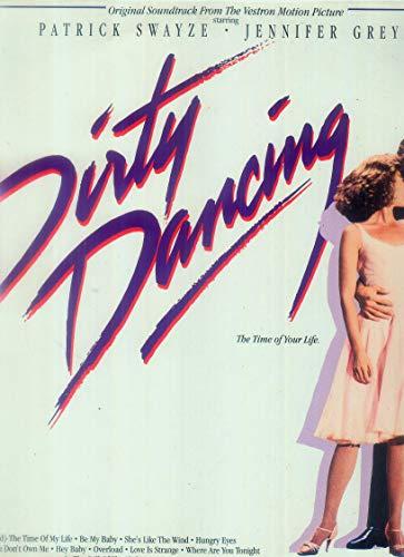 Dirty Dancing / Original Soundtrack From The Vestron Motion Picture / PATRICK SWAYZE - JENNIFER GREY / 1987 Bildhülle mit ORIGINAL illustrierter Text-Innen-Schutzhülle / RCA # BL 86 408 / Deutsche Pressung / 12