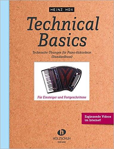 Technical Basics für Akkordeon: Technische ܜbungen für Piano-Akkordeon (Standardbass): Technische bungen fr Piano-Akkordeon (Standardbass)
