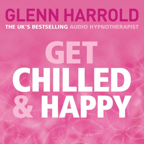 Get Chilled and Happy cover art