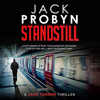 Standstill     Jake Tanner Thriller Series, Book 1              By:                                                                                                                                 Jack Probyn                               Narrated by:                                                                                                                                 Paul Delaross                      Length: 9 hrs and 41 mins     Not rated yet     Overall 0.0
