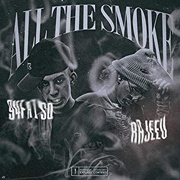 All The Smoke (feat. Rajeev)