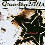 Songtexte von Gravity Kills - Superstarved