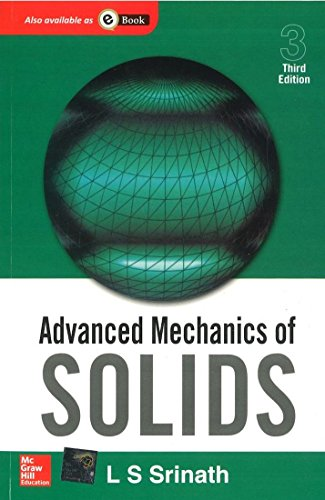 Advanced Mechanics of Solids by L Srinath