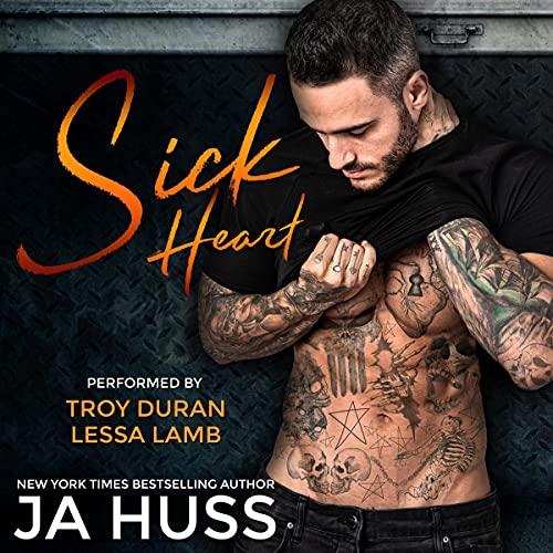 Sick Heart Audiobook By JA Huss cover art