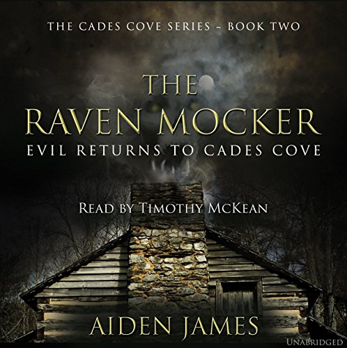 The Raven Mocker: Evil Returns to Cades Cove (Cades Cove Series Book 2) audiobook cover art