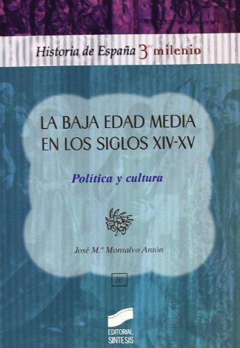 La baja edad media en los siglos XIV-XV: 10 (Historia de España, 3er milenio)