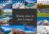 Kimm eina in den Lungau (Tischkalender 2022 DIN A5 quer): Schoene Impressionen aus dem sonnigen Lungau im Salzburger Land (Monatskalender, 14 Seiten )