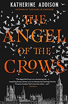 The Angel of the Crows by Katherine Addison science fiction and fantasy book and audiobook reviews