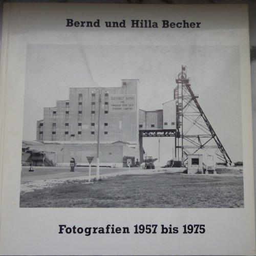 Fotografien 1957 bis 1975 von Bernd und Hille Becher