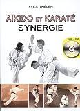 Aïkido et Karaté, synergie (1DVD)