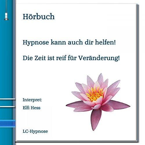 Hypnose kann auch dir helfen! Titelbild