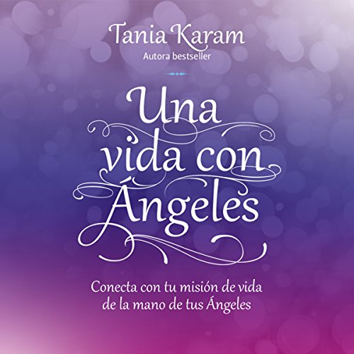 Una vida con ángeles audiobook cover art