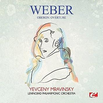 Weber: Oberon: Overture (Digitally Remastered)