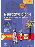 Neurophysiologie - De la physiologie à l'exploration fonctionnelle - avec simulateur informatique