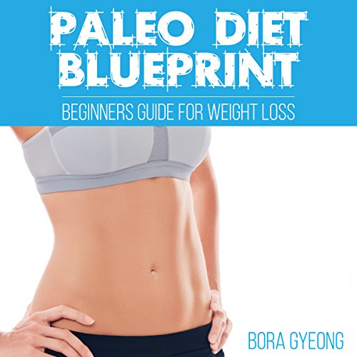 Paleo Diet Blueprint audiobook cover art