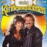 Gold-40 Akkordeon-Hits - Kirmesmusikanten