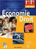Economie Droit 1e/Tle Bac Pro