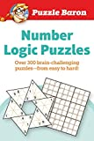 Puzzle Baron's Number Logic Puzzles: Over 300 Brain-Challenging Puzzles-From Easy to Hard