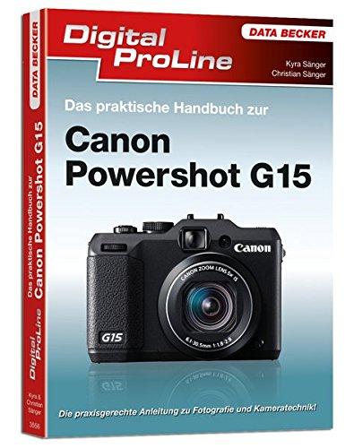 Digital Proline Das praktische Handbuch zur Canon PowerShot G15