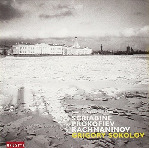 Prokofiev: Piano Sonata No. 8 / Scriabin: Piano Sonata No. 3 & No. 9 / Rachmaninov: Prelude No. 4 by Grigory Sokolov