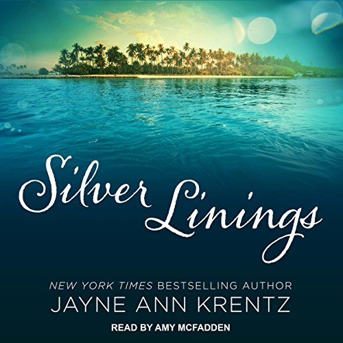 Silver Linings                   By:                                                                                                                                 Jayne Ann Krentz                               Narrated by:                                                                                                                                 Amy McFadden                      Length: 11 hrs and 15 mins     3 ratings     Overall 4.7