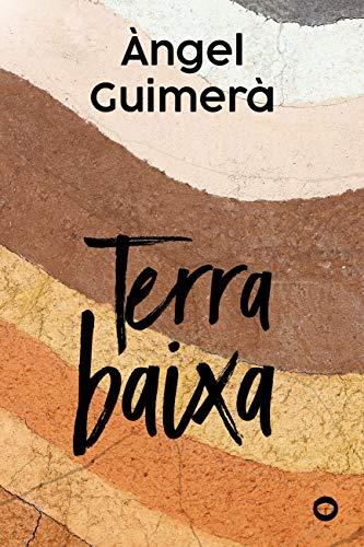 Terra baixa (Llibres infantils i juvenils - Antaviana) (Catalan Edition)