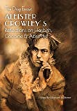 The Drug Essays: Aleister Crowley's Reflections on Hashish, Cocaine & Absinthe