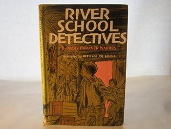 River School Detectives
