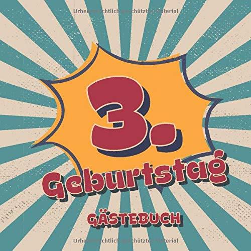 3. Geburtstag Gästebuch: Retro Style Geburtstags Party Gäste Buch für Familie und Freunde um...