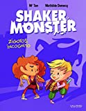 Shaker Monster (Tome 2-Zigotos incognito)