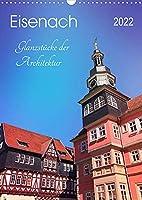 Eisenach - Glanzstuecke der Architektur (Wandkalender 2022 DIN A3 hoch): Prachtvolle Villen und erlesene Bauwerke (Monatskalender, 14 Seiten )