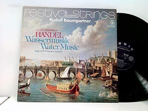 Festival Strings Lucerne, Rudolf Baumgartner – Wassermusik / Water Music - Suiten 1-3 • Complete • Intégral