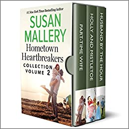 Hometown Heartbreakers Collection Volume 2 by [Susan Mallery]