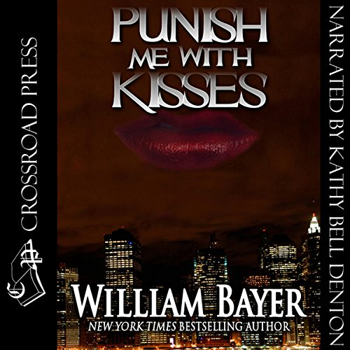 Punish Me with Kisses audiobook cover art
