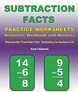 Subtraction Facts Practice Worksheets Arithmetic Workbook with Answers: Reproducible Timed Math Drills: Subtracting the Numbers 0-20