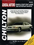Chilton's General Motors Bonneville/Eighty-Eight/Lesabre: 1986-99 Repair Manual