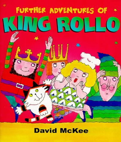 The Further Adventures Of King Rollo