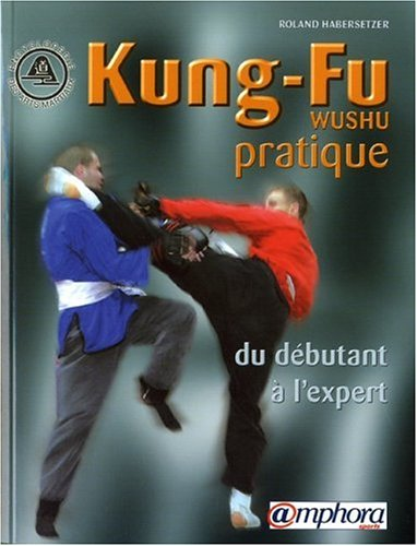 Kung-Fu (Wushu) pratique