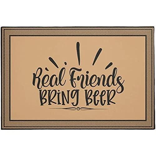 TIANTURNM Felpudos Entrada casa Amigos Reales traen Cerveza Felpudo de Bienvenida Interior y Exterior Felpudo cálido Regalo de casa Regalo de cumpleaños para Amigos Hogar Regalos