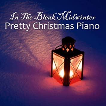 In the Bleak Midwinter - Pretty Christmas Piano - Piano Christmas Solo