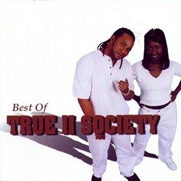 Best Of True 2 Society