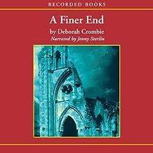 A Finer End: A Duncan Kincaid / Gemma James Novel