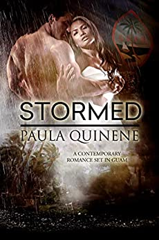 Stormed: A Contemporary Romance Set in Guam (Forever Guam Book 2) by [Paula Ann Lujan Quinene, Fiona Jayde, Stacey Donovan, Goddess Fish Promotions, RNC Jimmy Thomas]