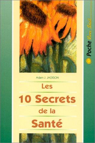 Les 10 secrets de la santé