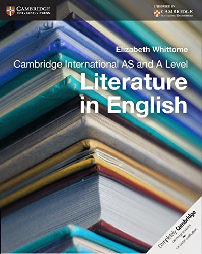 Cambridge International As And A Level Literature In English Coursebook Cambridge International Examinations